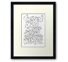 Big Lebowski quote - hand drawn 'They send us a toe...'. Framed Print