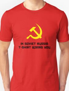 In Soviet Russia..... T-Shirt