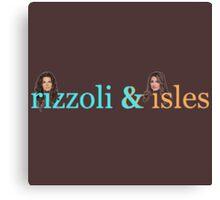 Rizzoli & Isles Canvas Print
