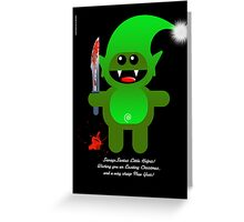SAVAGE SANTAS LITTLE HELPER Greeting Card