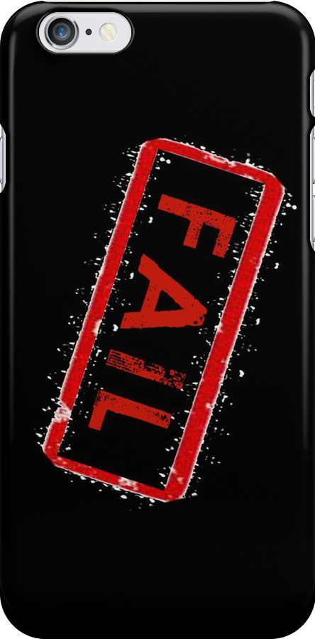 Fail Phone - iphone cover by grant5252