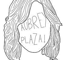 Aubrey Plaza by Lauraptor