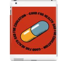 akira good for health bad for education iPad Case/Skin
