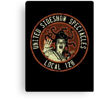 United Sideshow Spectacles Canvas Print