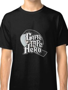 Gaffe Tape Hero Classic T-Shirt