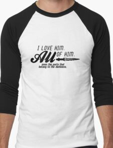 I love him. All of him. Men's Baseball ¾ T-Shirt