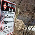 Danger--Dam by Robert Noll