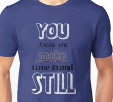 Time standing still Unisex T-Shirt