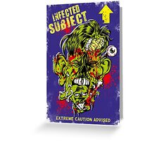 Infected Subject Greeting Card