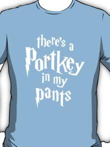 Portkey in My Pants T-Shirt