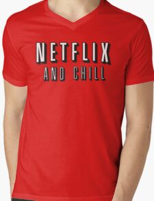 Netflix and chill Mens V-Neck T-Shirt