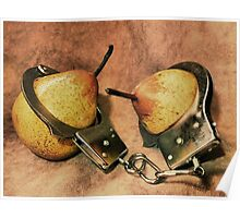"""The """"Pear"""" Of You Are Under Arrest! Poster"""