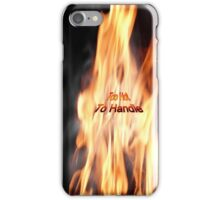 Too Hot To Handle - iPhone Case iPhone Case/Skin