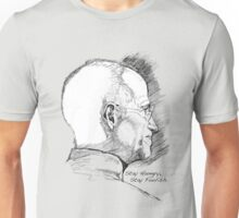 Stay Hungry, Stay Foolish. Steve Jobs, 1995 – 2011 Unisex T-Shirt