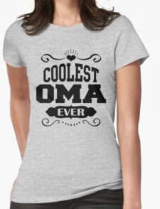Coolest Oma Ever T-Shirt
