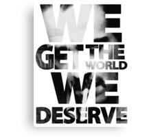 True Detective - We Get The World We Deserve Canvas Print