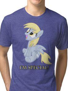 I'm special! Tri-blend T-Shirt
