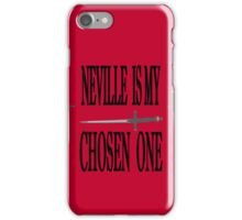 Neville is My Chosen One iPhone Case iPhone Case/Skin