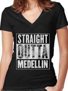 Straight Outta Medellin Women's Fitted V-Neck T-Shirt
