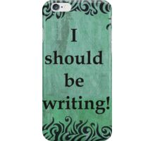 I Should be Writing! Squiggle Design iPhone Case/Skin