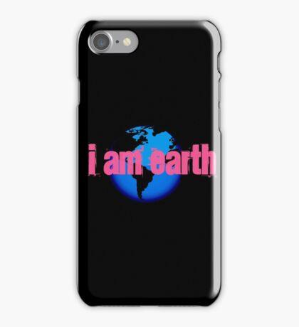 I AM...EARTH iPhone Case/Skin