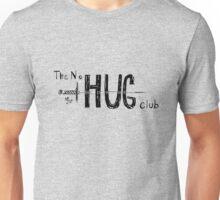 The No Hug Club Knife Unisex T-Shirt