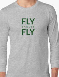 FLY eagles FLY Long Sleeve T-Shirt