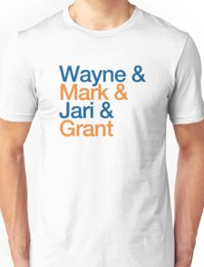Wayne & Mark & Jari & Grant Unisex T-Shirt