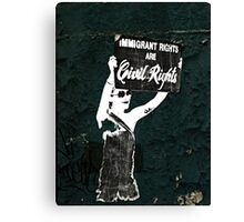 Fight for your rights Canvas Print
