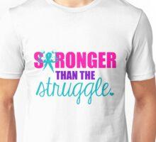 Stronger than the Struggle Unisex T-Shirt