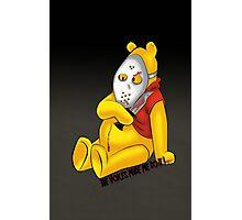 Psycho Pooh !! Photographic Print