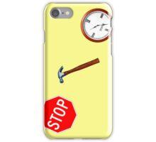 Stop! hammertime iPhone Case/Skin