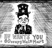 Hu Wants You to OccupyWalMart by bubbleicious