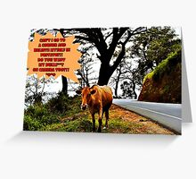 No Bulls**t Allowed! (please see description) Greeting Card