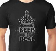 keep it realer Unisex T-Shirt