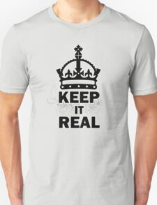 keep it realer T-Shirt