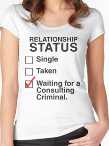 WAITING FOR A CONSULTING CRIMINAL Women's Fitted Scoop T-Shirt