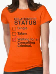 WAITING FOR A CONSULTING CRIMINAL T-Shirt