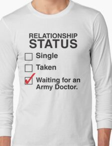 WAITING FOR AN ARMY DOCTOR Long Sleeve T-Shirt