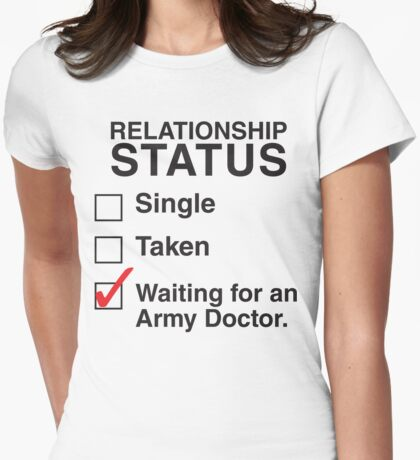 WAITING FOR AN ARMY DOCTOR Womens Fitted T-Shirt