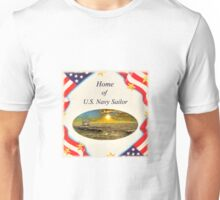 """Home of U.S. Navy Sailor"" Unisex T-Shirt"