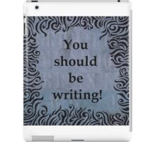 You should be writing! Squiggle design iPad Case/Skin