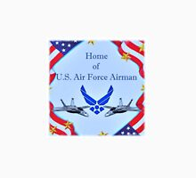 """Home of U.S. Air Force Airman"" T-Shirt"