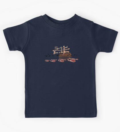 I Love the Smell of Bacon in the Morning Kids Tee