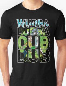 Wubba Lubba Dub Dub - Rick Morty T-Shirt