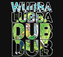 Wubba Lubba Dub Dub - Rick Morty Unisex T-Shirt