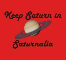 Keep Saturn in Saturnalia - Dark Text One Piece - Short Sleeve