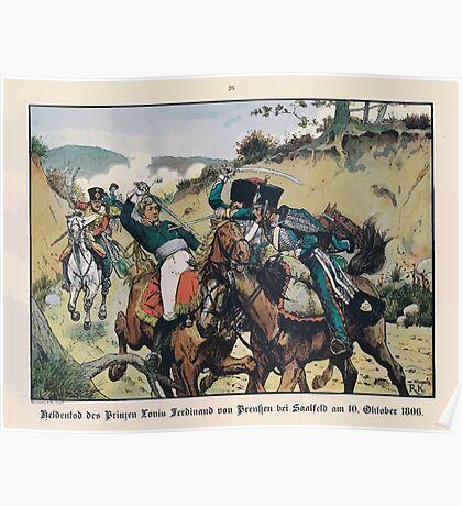 Richard Knötel Heldentod der Prinzen Louis Ferdinand bei Saalfeld Poster
