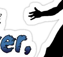 Bruce Lee - Be Water, My Friend Sticker