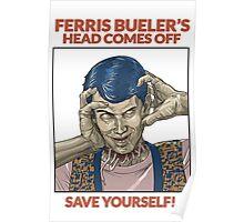 Ferris Bueller's Head Comes Off Poster
